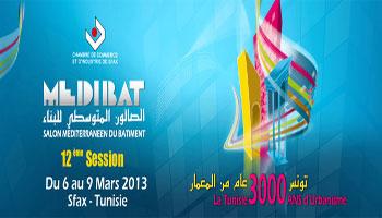 Les ultimes préparatifs son en cours en prévision de la 12ème édition du Salon Méditerranéen du Bâtiment (MEDIBAT) qu'organisera la Chambre de Commerce et d'Industrie de Sfax (CCIS) du 6 au 9 mars 2013 à Sfax sous le thème « La Tunisie 3 mille ...